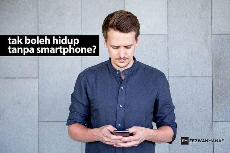 hidup tanpa smartphone