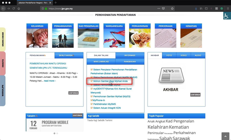 Masuk ke dalam laman web JPN Klik pada pautan Mohon Gantian Bagi MyKad Anda
