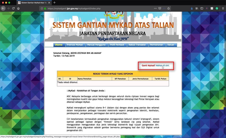 Setelah log masuk klik pada pautan 'Ganti Mykad? Mohon di sini' untuk permohanan penggantian kad pengenalan baru.